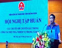 VKSND tỉnh Quảng Ninh tập huấn chuyên sâu các chuyên đề nghiệp vụ