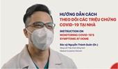 Hướng dẫn cách theo dõi các triệu chứng COVID-19 tại nhà