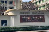 Tìm bị hại vụ án sai phạm tại Bệnh viện Mắt TP HCM