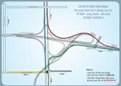 Từ 29 8, ô tô đi theo lộ trình mới vào đường cao tốc TP HCM - Long Thành - Dầu Giây