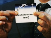 Bốc thăm Champions League Man United rơi vào bảng tử thần