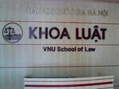 Nâng cấp khoa Luật thành trường đại học trực thuộc ĐH Quốc Gia Hà Nội