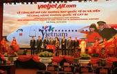 Hải Phòng Mở 2 đường bay từ Cát Bi đi Hàn Quốc và Thái Lan